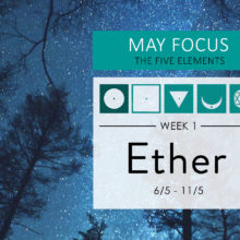 May Focus Week 1: The element of Aether (Akasha)