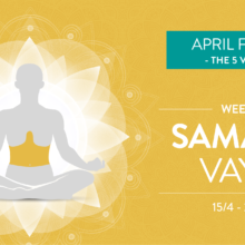 April Focus Week 3: Samana Vayu