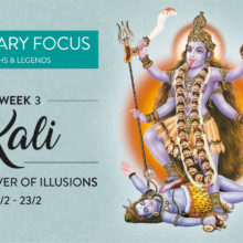 21-23 February Focus: Kali